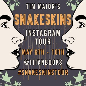 Snakeskins Instagram tour